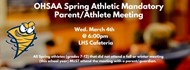 Mandatory Athlete/Parent meeting, Spring 2020