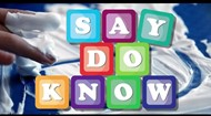 Say, Do, Know logo