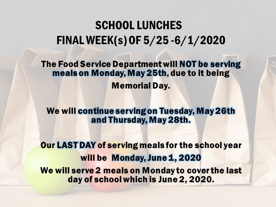 School Lunch Information May/June 2020