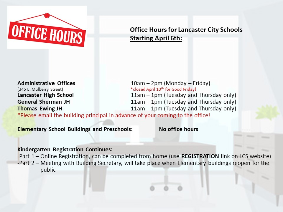 Office Hours for Lancaster City Schools starting April 6th