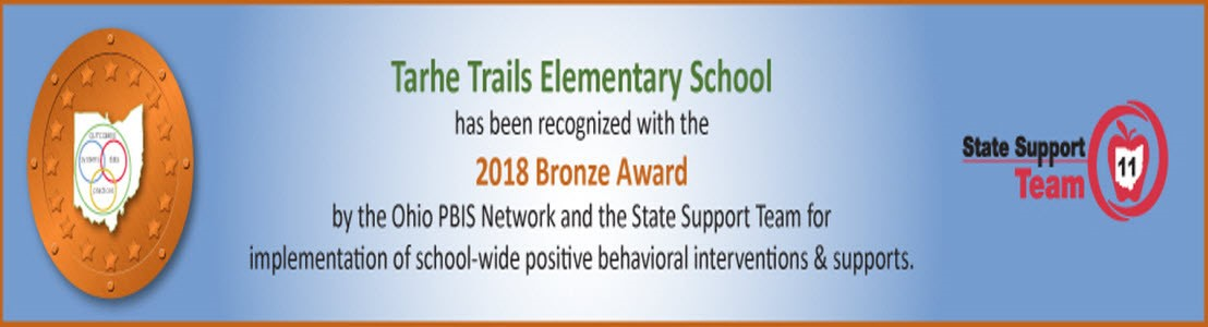 Tarhe Trails 2018 Bronze Award winner by Ohio PBIS Network and State Support Team